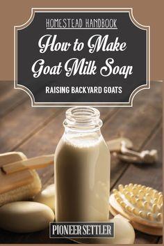 Check out Goat Milk Soap [Chapter 12] Raising Goats   Homestead Handbook at http://pioneersettler.com/goat-milk-soap-raising-goats/