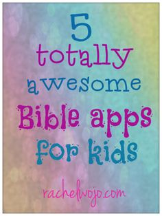 One cool list of 5 totally cool Bible apps for kids.