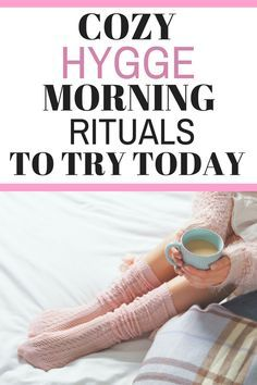 Cozy Hygge Morning Rituals to Try Today - Great ideas on how to enjoy waking up, instead of hitting the snooze button. Have a good morning by creating the start of your day. #hyggelife #hyggelifestyle #hyggeideas #hyggeinspiration #hyggegoodmorning #hyggemorning #hyggemorningrituals #hygge