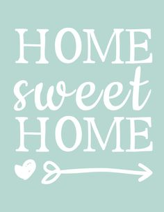 Home sweet home mint Printable Quotes, Printable Art, Printables, Home Quotes And Sayings, Quotes To Live By, Quote Prints, Wall Prints, Interior Design Inspiration, Cute Wallpapers