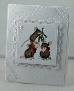 Love this House Mouse stamp and of white on white is always a favorite of mine.