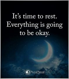 Rest. Relax. Affirmation. Heart knows.