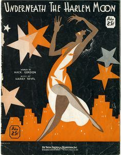 """Underneath the Harlem Moon"" - vintage sheet music from the Harlem Renaissance…"