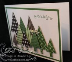 The NEW SU Tree Punch—different sized trees, all made from one punch! Used new FREE, Hostess Good Greetings Stamp Set.