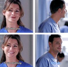 Izzie likes you. You're blushing! haha Alex :)