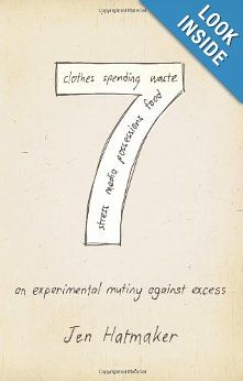 7: An Experimental Mutiny Against Excess   Jen Hatmaker - 7 months, 7 areas if excess   I must decrease so that He may increase!!