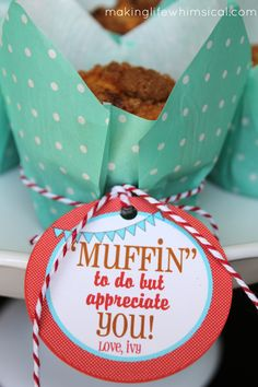 """Muffin"" to do but appreciate you! Cute for Teacher Appreciation Week! Teacher appreciation gift teacher gifts Teacher gift from Hi sugarpl. Staff Gifts, Volunteer Gifts, Volunteer Ideas, Client Gifts, Employee Appreciation Gifts, Teacher Appreciation Week, Teacher Appreciation Breakfast, Appreciation Quotes, Employee Gifts"