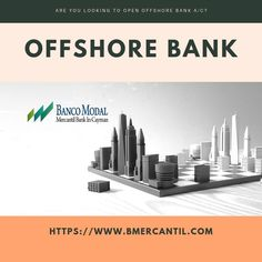 If you are looking to open offshore bank a/c online then visit Banco Modal