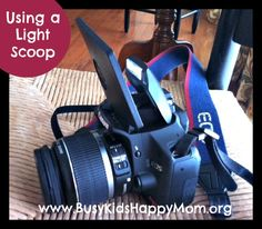 Using a Light Scoop to Improve your Indoor Photography - Busy Kids=Happy Mom