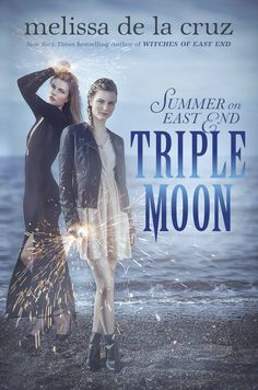 Triple Moon: Summer on East End by Melissa de la Cruz   Putnam Juvenile (November 10, 2015)