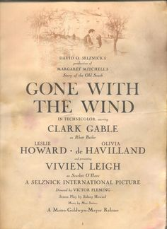Gone with the Wind (MGM, Players Program X Academy Award Winner. Starring Clark - Available at Sunday Internet Movie Poster. Go To Movies, Great Movies, David O Selznick, Wind Movie, Victor Fleming, Margaret Mitchell, Today Pictures, Tomorrow Is Another Day, Scarlett O'hara