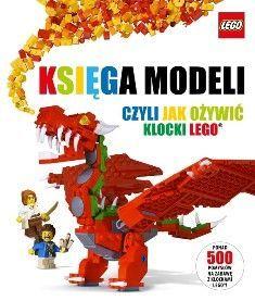 Księga modeli czyli jak ożywić klocki Lego - Opracowanie zbiorowe