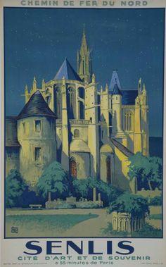 Poster by Charles Alo (1884-1969), 1930, Senlis Cité d'art et de souvenir, Chemin de fer du Nord.