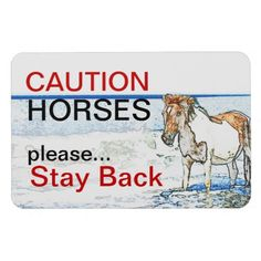 Caution Horses Magnetic Sign~Flexible Magnet for Trailer or Truck Car Stuff, Your Image, Flexibility, Magnets, Truck, Horses, Signs, American, Prints
