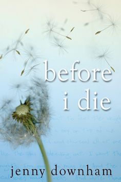 {Review} Before I Die by Jenny Downham | Fic Central
