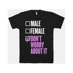 HUMAN I am Genderfluid Check List ❤ liked on Polyvore featuring t-shirts
