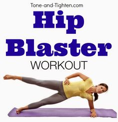 Sculpt amazing curves for the perfect figure! Get this awesome Hip Blaster Workout from Tone-and-Tighten.com #workout #fitness
