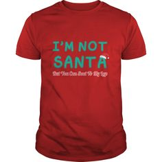 I'm Not Santa But You Can Seat To My Lap Funny T-Shirts, Hoodies. Get It Now ==►…