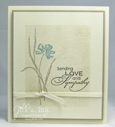 """By Jill Franchett. Mask edges; sponge center. Remove mask. Stamp flower & sentiment. Images from Stampin' Up's """"Love and Sympathy."""""""