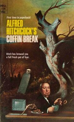 Alfred Hitchcock's Coffin Break ** edited by Alfred Hitchcock