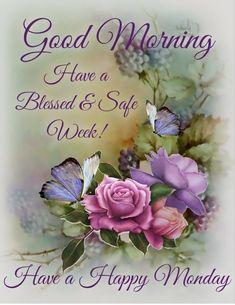 Monday Good Morning Wishes, Monday Morning Greetings, Monday Morning Blessing, Monday Wishes, Monday Morning Quotes, Monday Blessings, Good Morning Gif, Morning Blessings, Good Morning Picture