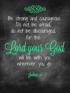 Joshua 1:9 encouragement prayer scripture.