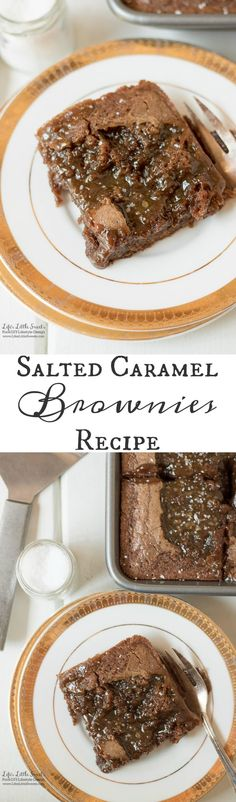 These Salted Caramel Brownies Recipe is the perfect chocolate-y, sweet-salty dessert. The recipe is a from-scratch brownie recipe that satisfies your chocolate-caramel craving. www.lifeslittlesweets.com