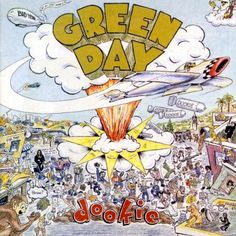 Green Day, Dookie   36 Pop Punk Albums You Need To Hear Before You F----ing Die