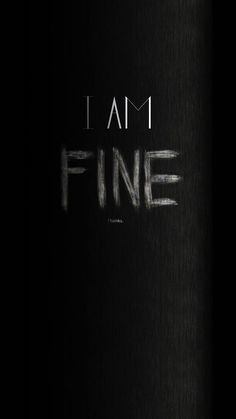 I Am Fine Thanks Angry iPhone 6 Wallpaper, I Am Fine Thanks Angr. - I Am Fine Thanks Angry iPhone 6 Wallpaper, I Am Fine Thanks Angry iPhone 6 Wallpape - Iphone 6 Wallpaper Backgrounds, Android Wallpaper Black, Iphone Wallpaper Glitter, Sad Wallpaper, Wallpaper Downloads, Lock Screen Wallpaper, Wallpaper Quotes, Typography Wallpaper, Desktop Wallpapers