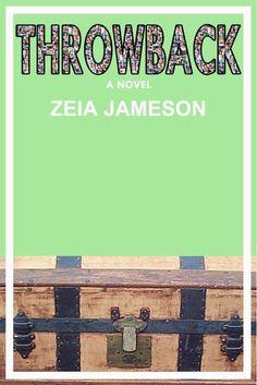 Throwback by Zeia Jameson Amazon: http://amzn.to/1eTp6fL