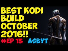 BEST KODI BUILD OCTOBER 2016 SETUP!! VERY QUICK, WITH LOADS The post BEST KODI BUILD OCTOBER 2016 SETUP!! VERY QUICK, WITH appeared first on APKDOWNLOADCENTER.