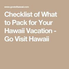 Checklist of What to Pack for Your Hawaii Vacation - Go Visit Hawaii