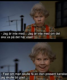 en liten present ja tack Fact Quotes, Movie Quotes, Life Quotes, Funny Pins, Funny Memes, Swedish Quotes, Sad Day, We Are Young, The Life