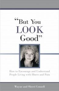"But You LOOK Good - Invisible Disabilities Association - IDA (invisible Disabilities Association): ""Do your loved ones have a hard time understanding your chronic illness or pain, because to them you LOOK fine? But You LOOK Good! is a 56 page book that gives those living with chronic illness and pain a voice about how they feel, what  they need and how others can be an encouragement to them."""