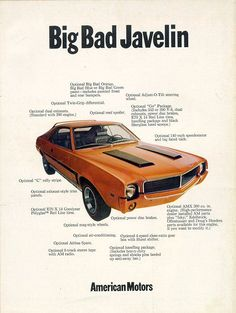 My first car in high school was '69 AMC Javelin ...loved it! I wish cars and car ads were still like this.