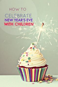 How to celebrate New Year's Eve with Children {New Years Eve Party Ideas for Kids}