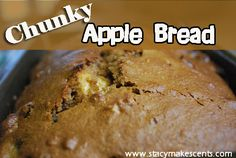 My Favorite Sweet Bread: Chunky Apple Bread on http://www.stacymakescents.com