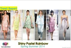 Shiny Pastel Colors Fashion Trend for Spring Summer 2014 #spring2014 #pastel #rainbow  #colors #trends