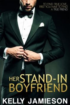 My ARC Review for Ramblings From This Chick of Her Stand-In Boyfriend by Kelly Jamieson