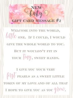 New Baby Gift Card Message #2 U2013 Welcome Into The World, Little One.