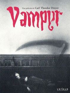Vampyr - Carl Theodor Dreyer - the greatest Danish art movie director