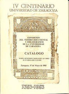 V CENTENARIO - UNIVERSIDAD DE ZARAGOZA - 1583–1983. Exposición | Flickr: Intercambio de fotos