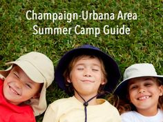 Champaign-Urbana Area Summer Camp Guide 2015