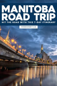 Canada's Prairie provinces may not be top of mind, but they're full of adventure. If you love amazing hikes, good food, beautiful lookouts and more, travel to Manitoba Canada. This 7 day Manitoba road trip itinerary will have you not only exploring the province but booking a return trip! | Road Trip Manitoba | Winnipeg Road Trip | Manitoba Travel | Winnipeg Travel | Riding Mountain National Park | Best Things to Do in Manitoba | Things to Do in Winnipeg | #Manitoba #Winnipeg | IveBeenBit.ca Globe Travel, Usa Travel, Quebec, Vancouver, Travel Photos, Travel Tips, Toronto, Riding Mountain, Canadian Travel