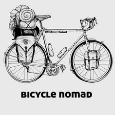 """Bicycle Nomad bike illustration """"Happiness is not a destination it's a way of… Cycling Quotes, Cycling Art, Cycling Bikes, Bicycle Decor, Bicycle Art, Touring Bicycles, Touring Bike, Bicycle Illustration, Bike Tattoos"""