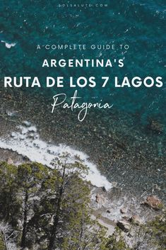 A complete road trip guide to the Ruta de los 7 Lagos in Patagonia, Argentina's seven lakes route from San Martin de los Andes to Villa la Angostura and Bariloche. Backpacking South America, South America Travel, Argentine Buenos Aires, Thailand Travel, Croatia Travel, Bangkok Thailand, Hawaii Travel, Italy Travel, Argentina Culture
