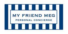 My Friend Meg, Personal Concierge - The Gold Coast, Chicago IL