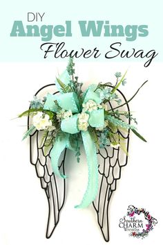 Dress up a pair of metal Hobby Lobby angel wings using flower and ribbon.  Video found here http://southerncharmwreaths.com/blog/diy-angel-wings-flower-swag/