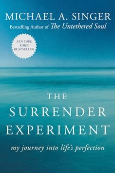 Official site of Michael A. Singer, author of The Untethered Soul and The Surrender Experiment.