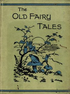 The Old Fairy Tales   1897